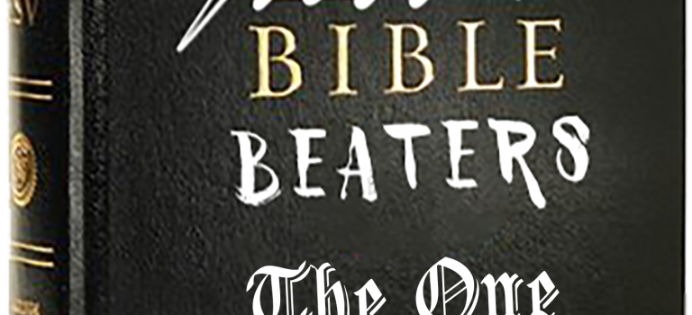 The Bible Beaters Podcast – Shenanigans – Episode 057